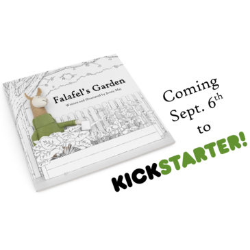Part 5: Falafel's Garden Eco-Friendly Children's Book Coming to Kickstarter!